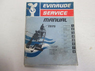 1975 Evinrude 70 HP Models 70572 70573 Service Manual FADED WORN STAINS BOAT 75