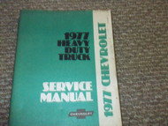 1977 GM Chevy Chevrolet Heavy Duty Truck Service Shop Workshop Repair Manual OEM