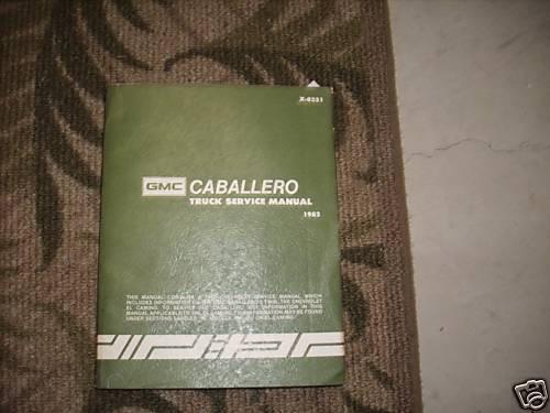 1982 Gmc Caballero Truck Service Shop Workshop Repair