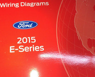 2015 FORD E SERIES E150 E250 ECONOLINE Electrical Wiring Diagram Manual OEM