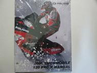 2006 Polaris SNOWMOBILE 120 PRO X Service Shop Repair Manual OEM FACTORY NEW 06