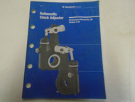 Eaton Fuller Automatic Slack Adjuster Service Manual Factory Used OEM Book ***