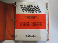 Kubota L2650WET L2950WET L3450WET L3650WET Tractor Workshop Service Manual NEW