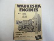 Waukesha Engines VLRO VLROB L5788G L7040G Operators Manual FACTORY OEM DEAL