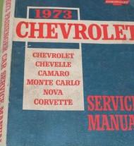 1973 Chevy Chevelle Camaro Monte Carlo Nova Corvette Service Shop Manual OEM