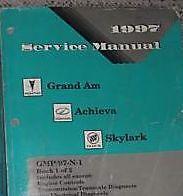 1997 PONTIAC GRAND AM OLDS ACHIEVA BUICK SKYLARK Service Shop Repair Manual V 1