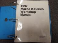 1997 Mazda B-Series Truck B2300 3000 4000 Service Repair Shop Manual OEM BOOK x