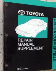 1990 Toyota Celica CONVERTIBLE Repair Service Shop Manual SUPPLEMENT BOOK OEM