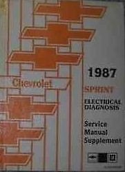 1987 CHEVY CHEVROLET SPRINT Electrical TRUCK Service Shop Repair Manual SUPPLEME