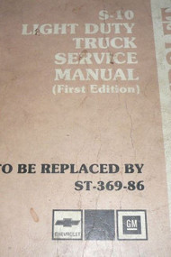 1986 Chevy S10 S-10 Truck Service Shop Repair Book Manual FIRST 1ST EDITION OEM
