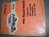 1984 Toyota TERCEL A55F Auto Trans Service Repair Shop Manual Supplement OEM