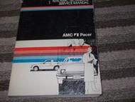 1975 AMC AMERICAN MOTORS PACER Service Shop Repair Manual OEM FACTORY 75 OEM