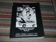 1974 Jeep Wagoneer CJ5 CJ6 Cherokee Wagoneer Truck Service Shop Manual NEW