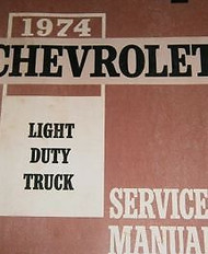 1974 Chevy Truck Pickup Suburban C K P G 10 20 30 Service Shop Repair Manual OEM