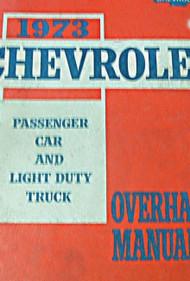 1973 Chevy Car & Light Duty Truck Models Service Shop Overhaul Manual OEM