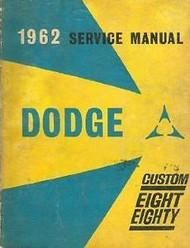 1962 Dodge Custom Eight Eighty Service Shop Repair Manual OEM FACTORY