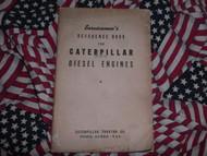 1941 Caterpillar Diesel Engine Reference Book Manual