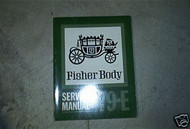 1979 GM Fisher Body E-Body Service Shop Repair Manual FACTORY OEM BOOK