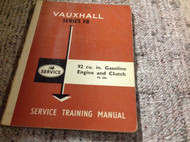 62 VAUXHALL SERIES FB 92 CU IN GASOLINE ENGINE & CLUTCH Service Training Manual