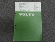 1976 Volvo 242 244 245 Electrical System & Instruments Repair Manual FACTORY OEM