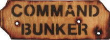 Wooden Command Bunker Military Style Sign