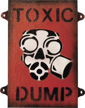 Toxic Dump Sign - Military Style Sign