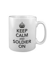 KEEP CALM and SOLDIER ON MUG