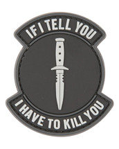 If i Tell You i Have to Kill You Tactical Patch