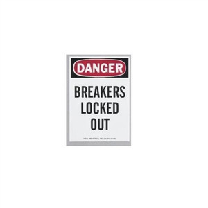 """Safety Sign, ""Danger Breakers Locked Out"", Magnetic"" (44-890)"