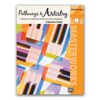 Pathways to Artistry: Masterworks, Book 1