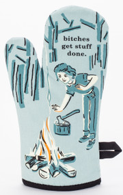 Bitches Get Stuff Done Oven Mitt