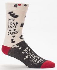 My Head Says Who Cares Men's Sock