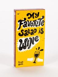 My Favorite Salad is Wine  Gum