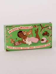 Mighty Michelle Gum