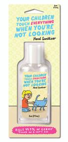 Children Touch Everything Hand Sanitizer