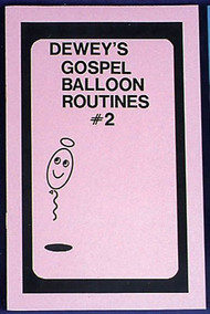 DEWEYS GOSPEL BALLOON RT 2
