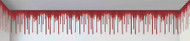 DRIP BLOOD BORDER 20ft X 1.5ft