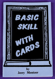 BASIC SKILLS WITH CARDS