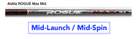 Aldila Rogue MAX (MID) Mid-Launch & Mid-Spin Custom Golf Shaft FREE Factory Adapter Tip!!!
