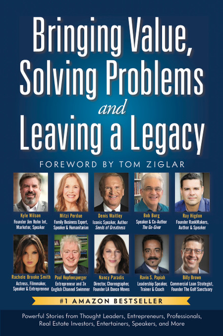 Bringing Value, Solving Problems and Leaving a Legacy - Front Cover
