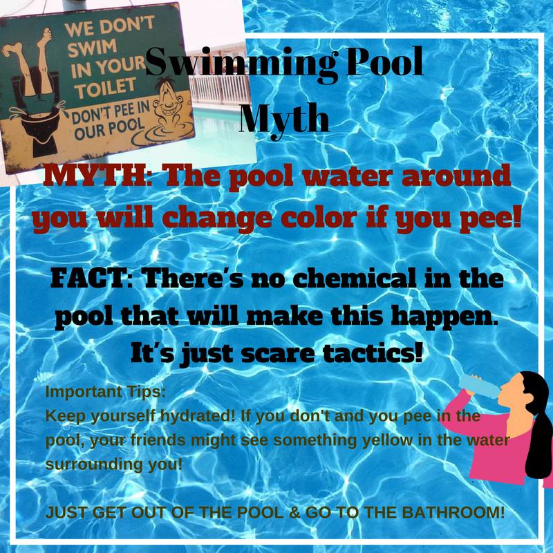 Swimming Pool Myths # 5 : The pool water around you will change color if you pee! There's no chemical in the pool that will make this happen. It's just scare tactics!