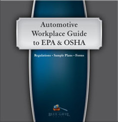 Automotive Workplace Guide, EPA & OSHA - 22nd Ed. - 28th Year