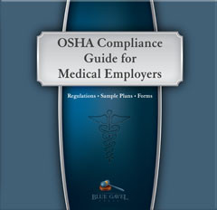 OSHA Compliance Guide for Medical Emply - 15th Ed. - 30th Year