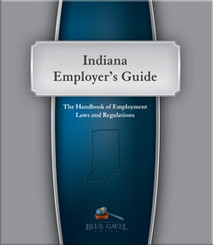 Indiana Employer`s Guide - 25th Ed. - 31st Year