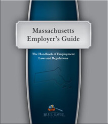 Massachusetts Employer`s Guide - 12th Ed. - 30th Year