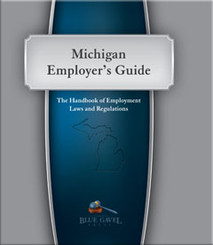 Michigan Employer`s Guide - 24th Ed. - 30th Year