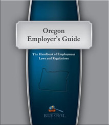 Oregon Employer`s Guide - 22nd Ed. - 30th Year