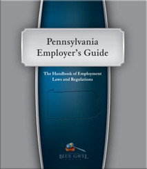 Pennsylvania Employer`s Guide - 26th Ed. - 31st Year