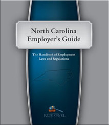 North Carolina Employer`s Guide - 27th Ed. - 31st Year