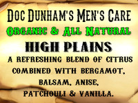 Doc Dunham's High Plains- A refreshing blend of citrus  combined with bergamot, balsam, anise,  patchouli & vanilla.    Doc Dunham's -  Dunham's Essentials - Best Damn Lotions - Best Damn Scents